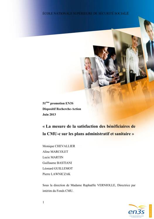 Sur proposition du Fonds CMU et en collaboration avec l EN3S, une recherche  action a été menée au cours de l année 2012 par les élèves de la 51ème  promotion ... 811f6f1f3b91